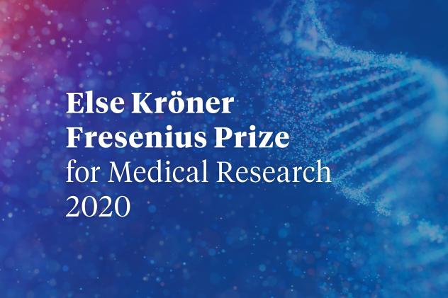 Else Kröner Fresenius Prize for Medical Research 2020
